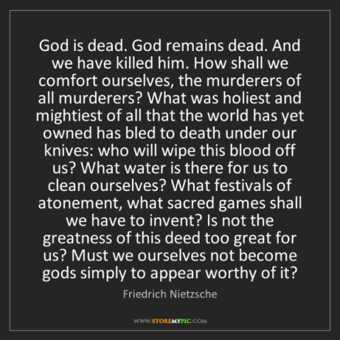 god-dead-remains-killed-comfort-murderers-holiest-mightiest-world-quote-on-storemypic-975c7